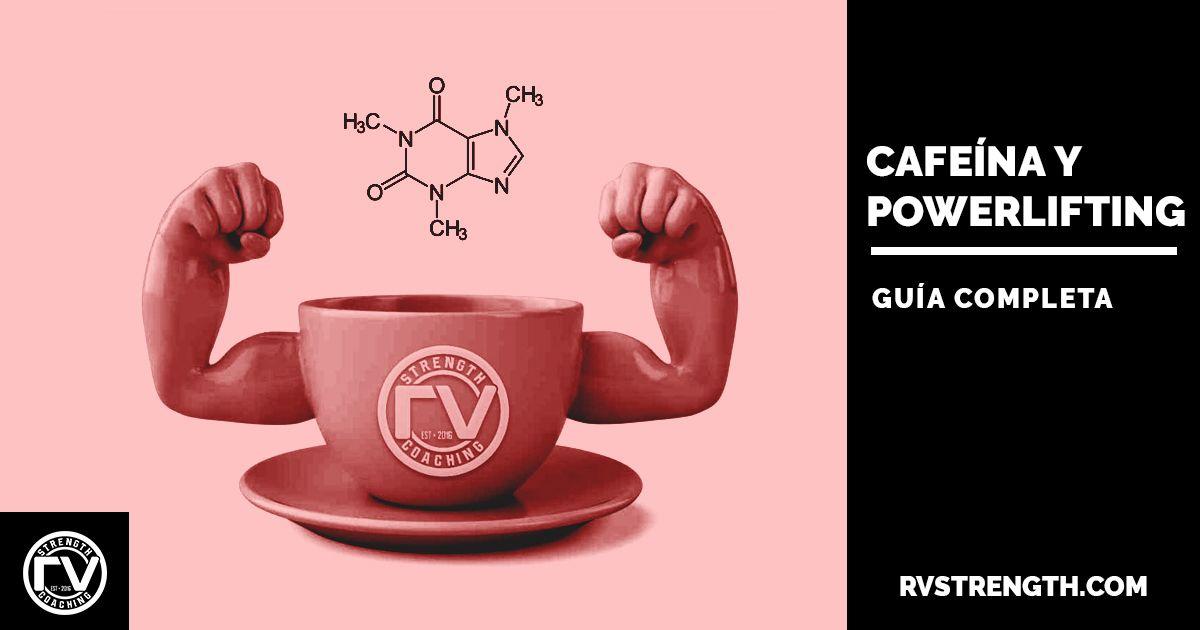 Cafeína y powerlifting