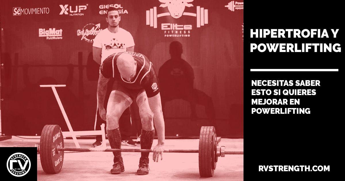 Hipertrofia y powerlifting